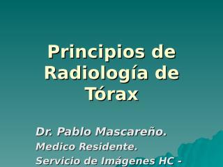 prncipios de radiologia toracica..ppt