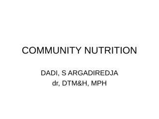 6d. COMMUNITY NUTRITION.ppt