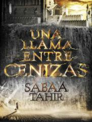 Una llama entre cenizas - Sabaa Tahir.pdf
