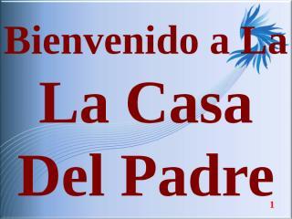 LA CASA DEL PADRE.ppt