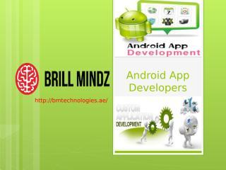 Android Apps Development companies in Dubai.pptx