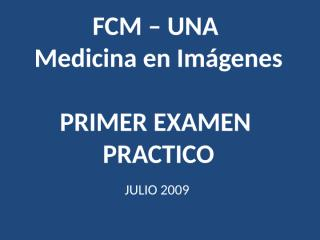 1er Parcial rayos 2009.ppt