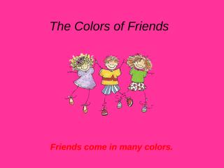 The_Colorful_Friends.pps