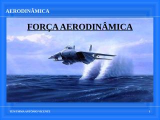 AERODINAMICA e PERFORMANCE alterado  problema.ppt
