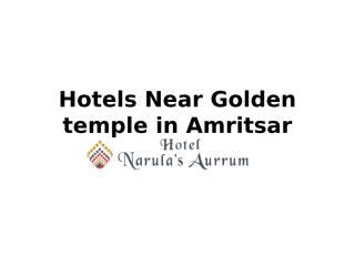 Hotels Near Golden temple in Amritsar-hotelnarulasaurrum.com-Hotels Near Railway Station in Amritsar- Hotels Near Airport in Amritsar (1).pptx