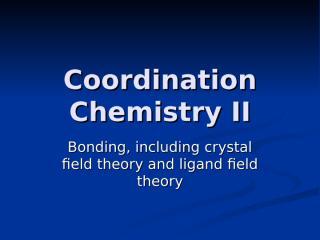 coordination chemistry ii.ppt