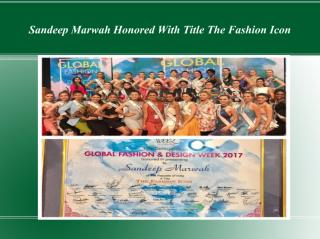 Sandeep Marwah Honored With Title The Fashion Icon.pdf