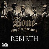 Bone Thugs-N-Harmony - Rebirth 1.jpg