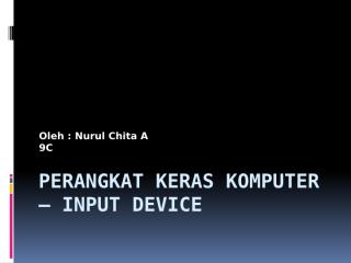 Perangkat Keras Komputer – Input.pptx