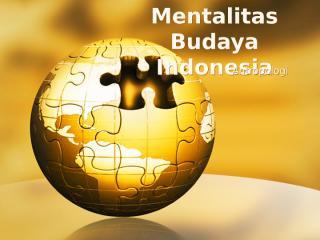 Mentalitas Budaya.pptx