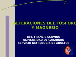 ALTERACIONES DEL FOSFORO Y MAGNESIO.ppt