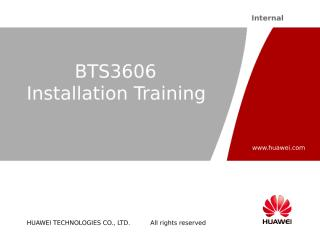 1-BTS3606  Installation Training.ppt
