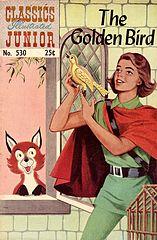 Classics Illustrated Junior #530 Golden Bird.cbr